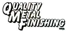 Quality Metal Finishing Corporation
